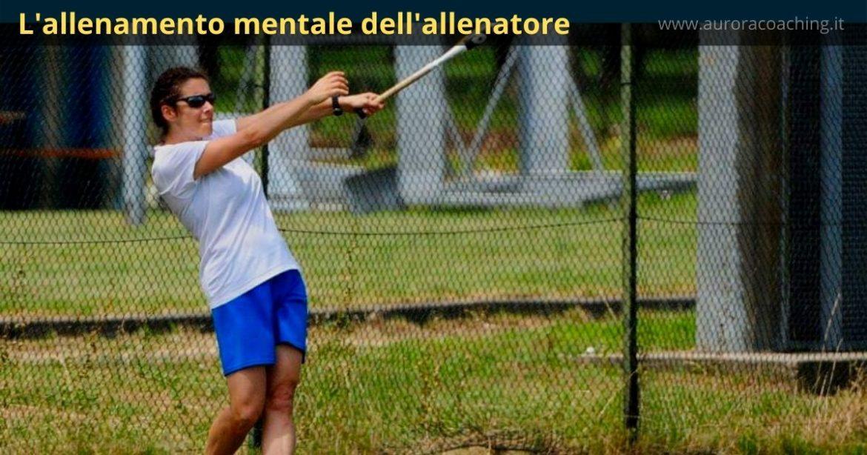 L'allenamento mentale dell'allenatore - Maristella Perizzolo